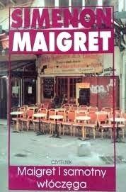 Okładka książki Maigret i samotny włóczęga
