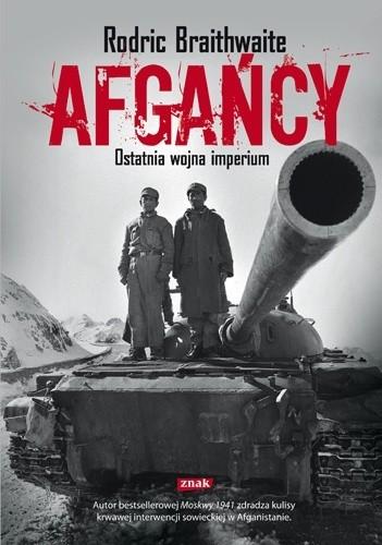 Okładka książki Afgańcy. Ostatnia wojna imperium