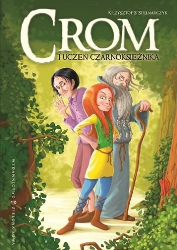 Okładka książki Crom i uczeń czarnoksiężnika