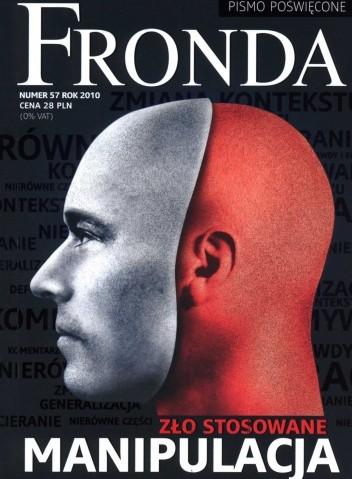 Okładka książki Fronda nr 57 zima 2010. Manipulacja