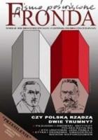 Fronda nr 48 jesień 2008. Czy Polską rządzą trumny?