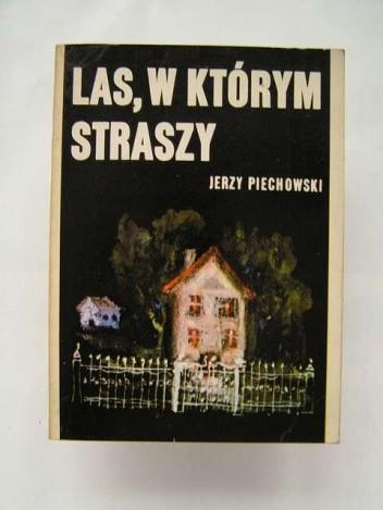 Okładka książki Las, w którym straszy