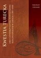 Kwestia turecka jako czynnik polityki wewnętrznej Rzeczpospolitej w latach 1587-1606