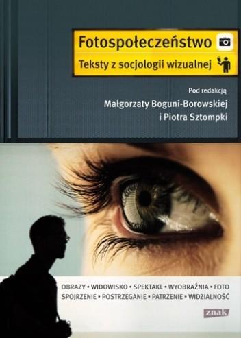 Okładka książki Fotospołeczeństwo. Teksty z socjologii wizualnej