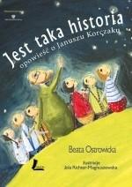 Okładka książki Jest taka historia. Opowieść o Januszu Korczaku