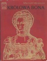 Okładka książki Królowa Bona