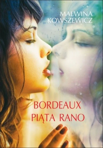 Okładka książki Bordeaux piąta rano