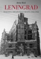 Leningrad. Tragedia oblężonego miasta