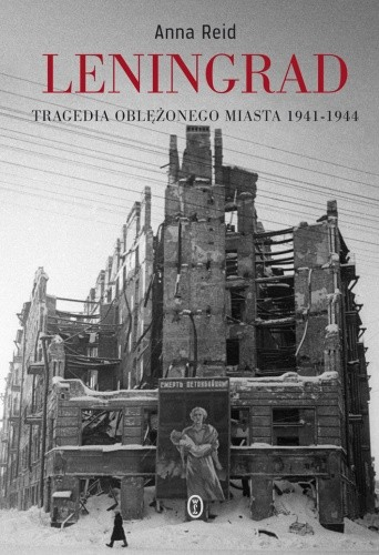 Okładka książki Leningrad. Tragedia oblężonego miasta