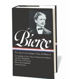 Okładka książki Ambrose Bierce: The Devil's Dictionary, Tales, and Memoirs