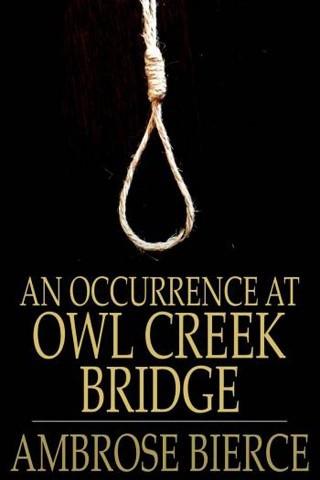 Okładka książki An Occurrence at Owl Creek Bridge