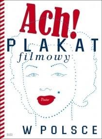 Okładka książki Ach! Plakat filmowy w Polsce