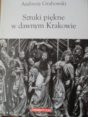 Okładka książki Sztuki piękne w Krakowie