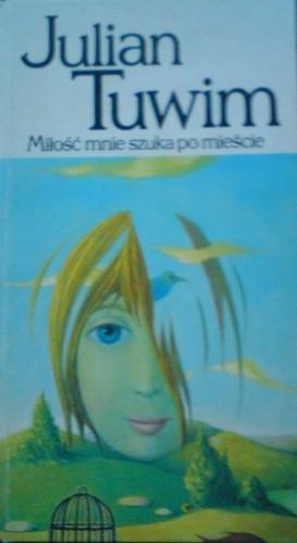 Okładka książki Miłość mnie szuka po mieście