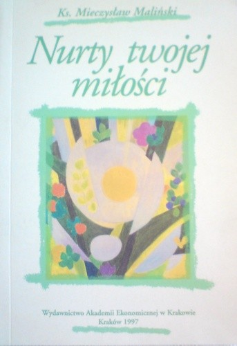 Okładka książki Nurty twojej miłosci