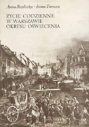Okładka książki Życie codzienne w Warszawie okresu oświecenia