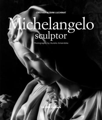 Okładka książki Michelangelo Sculptor