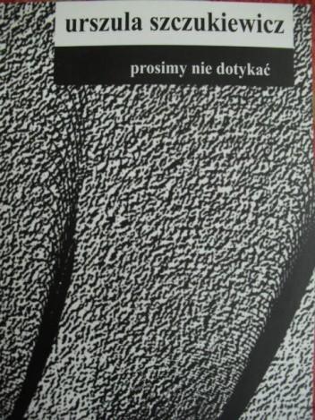 Okładka książki Prosimy nie dotykać
