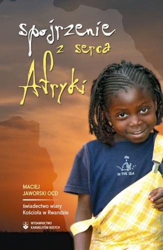 Okładka książki Spojrzenie z serca Afryki