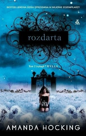 """Rozdarta"" Amanda Hocking"