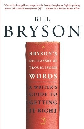 Okładka książki Bryson's Dictionary of Troublesome Words