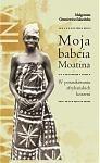 Okładka książki Moja babcia Moatina