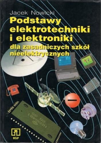 Okładka książki Podstawy elektrotechniki i elektroniki dla zasadniczych szkół nieelektrycznych