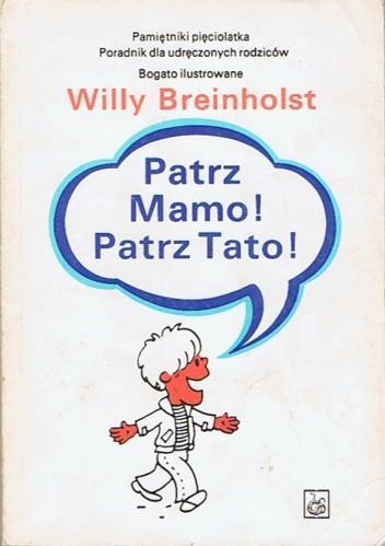 Okładka książki Patrz Mamo! Patrz Tato!
