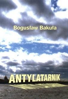 Okładka książki Antylatarnik oraz inne szkice literackie i publicystyczne