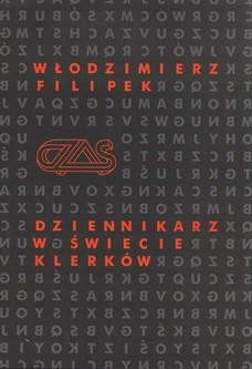 Okładka książki Dziennikarz w świecie klerków Rozmowy -  Szkice - Reportaże