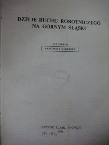 Okładka książki Dzieje ruchu robotniczego na Górnym Śląsku