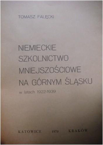 Okładka książki Niemieckie szkolnictwo mniejszościowe na Górnym Śląsku w latach 1922-1939