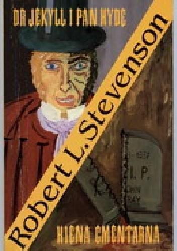 Okładka książki Dr Jekyll i pan Hyde. Hiena Cmentarna