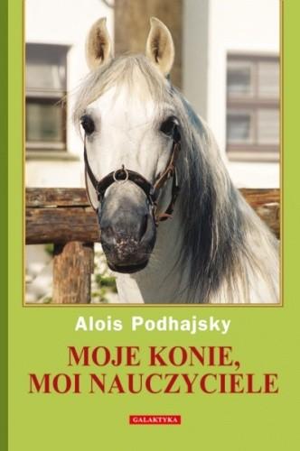 Okładka książki Moje konie, moi nauczyciele
