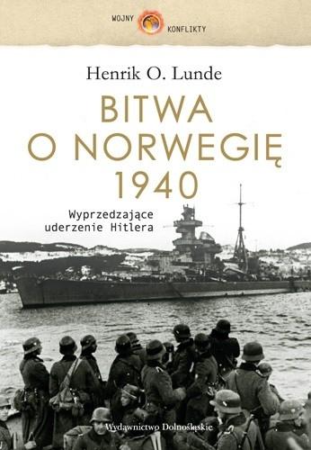 Okładka książki Bitwa o Norwegię 1940. Wyprzedzające uderzenie Hitlera
