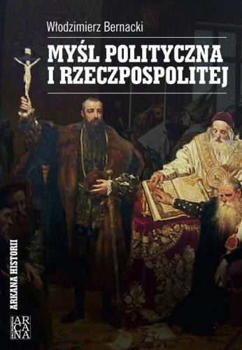 Okładka książki Myśl polityczna I Rzeczpospolitej