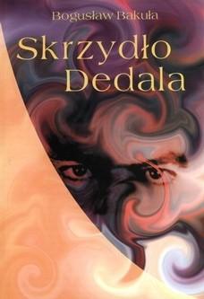 Okładka książki Skrzydło Dedala. Szkice, rozmowy o poezji i kulturze ukraińskiej lat 50.-90. XX wieku