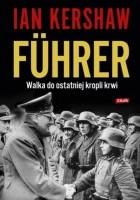 Führer: Walka do ostatniej kropli krwi