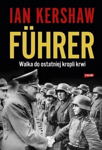 Okładka książki Führer: Walka do ostatniej kropli krwi