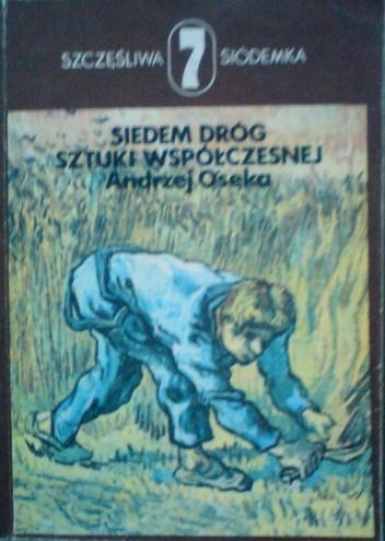 Okładka książki Siedem dróg sztuki współczesnej