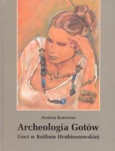 Okładka książki Archeologia Gotów - Goci w Kotlinie Hrubieszowskiej
