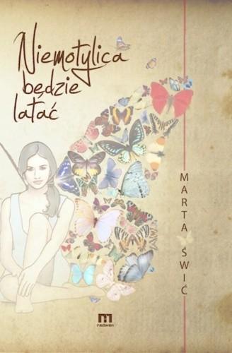 Okładka książki Niemotylica Będzie Latać