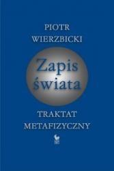 Okładka książki Zapis świata. Traktat metafizyczny