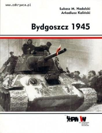 Okładka książki Bydgoszcz 1945
