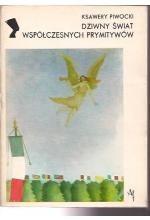 Okładka książki Dziwny świat współczesnych prymitywów