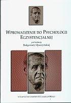 Okładka książki Wprowadzenie do psychologii egzystencjalnej