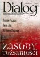 Dialog, nr 11 (660) / listopad 2011. Zasoby tożsamości