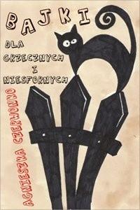 Okładka książki Bajki dla grzecznych i niesfornych