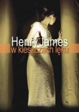 W kleszczach lęku - Henry James