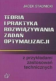 Okładka książki Teoria i praktyka rozwiązywania zadań optymalizacji